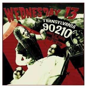 Wednesday 13: Transylvania 90210 - Songs Of Death, Dying, And The Dead - Cover