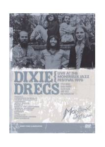 Cover - Dixie Dregs: Live At The Montreux Jazz Festival 1978