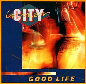 Inner City: Good Life - Cover