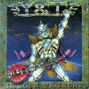 Y&T: In Rock We Trust (LP) - Bild 1