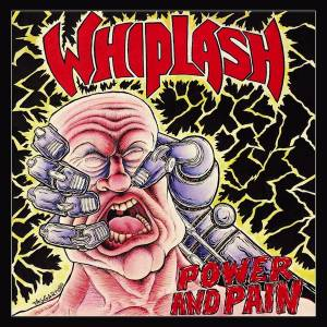 Whiplash: Power And Pain (LP) - Bild 1