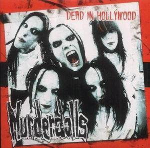 Cover - Murderdolls: Dead In Hollywood