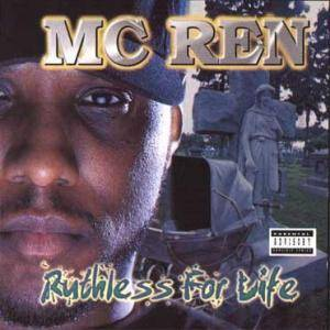 Cover - MC Ren: Ruthless For Life