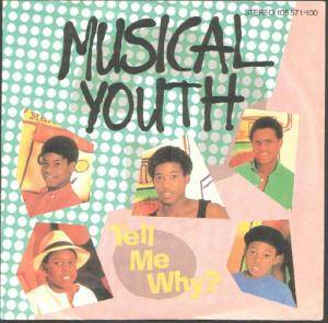 Cover - Musical Youth: Tell Me Why?