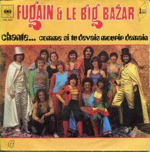 Cover - Michel Fugain & Le Big Bazar: Chante... Comme Si Tu Devais Mourir Demain