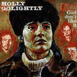 Cover - Holly Golightly: God Don't Like It