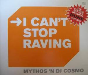 Cover - Mythos 'N DJ Cosmo: I Can't Stop Raving
