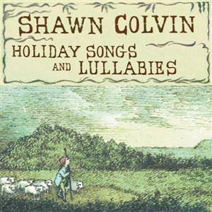 Cover - Shawn Colvin: Holiday Songs And Lullabies