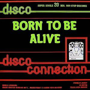 Disco Connection: Born To Be Alive - Cover
