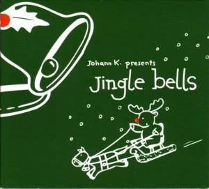 Cover - Johann K.: Jingle Bells
