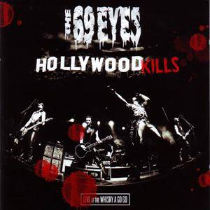 The 69 Eyes: Hollywood Kills - Live At Whiskey A Go Go (CD) - Bild 1