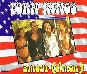 Cover - Porn Kings: Amour (C'mon)