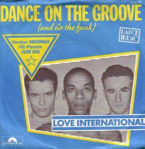 Cover - Love International: Dance On The Groove (And Do The Funk)