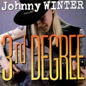 Johnny Winter: 3rd Degree - Cover