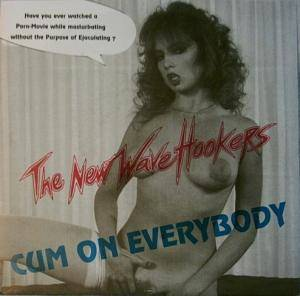 Cover - New Wave Hookers: Cum On Everybody