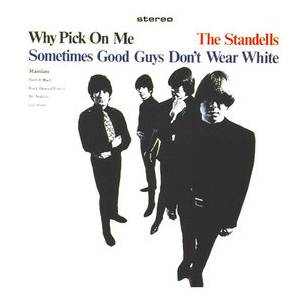 The Standells: Why Pick On Me - Cover