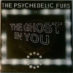 The Psychedelic Furs: Ghost In You, The - Cover