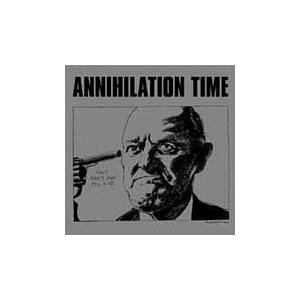 Annihilation Time: Annihilation Time - Cover