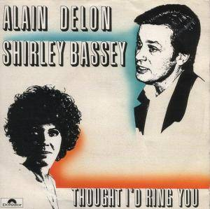 Alain Delon & Shirley Bassey: Thought I'd Ring You - Cover