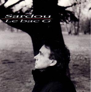 Michel Sardou: Le Bac G (CD) - Bild 1