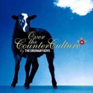 Cover - Ordinary Boys, The: Over The Counter Culture