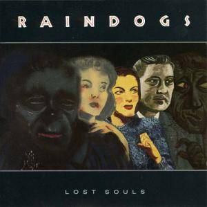 Raindogs: Lost Souls - Cover