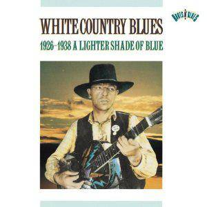 Cover - Allen Brothers: White Country Blues 1926-1938 A Lighter Shade Of Blue