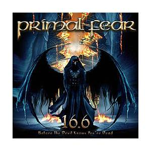 Primal Fear: 16.6 Before The Devil Knows You're Dead - Cover