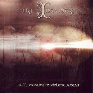 Cover - My Insanity: Still Dreams In Violent Areas