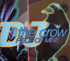 Cover - DJ The Crow: Piece Of Mine