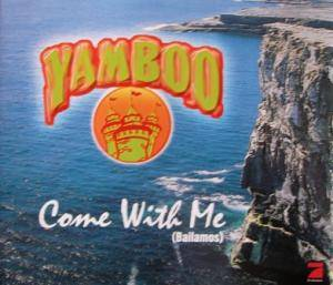 Cover - Yamboo: Come With Me (Bailamos)