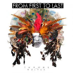 Cover - From First To Last: Throne To The Wolves