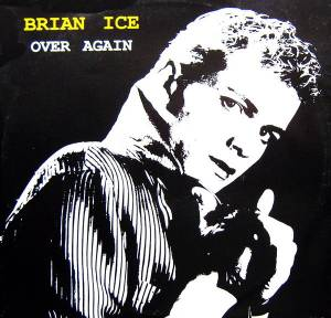 Cover - Brian Ice: Over Again