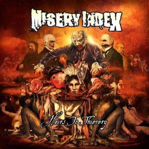 Misery Index: Heirs To Thievery - Cover