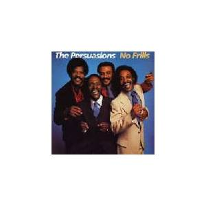 Cover - Persuasions, The: No Frills