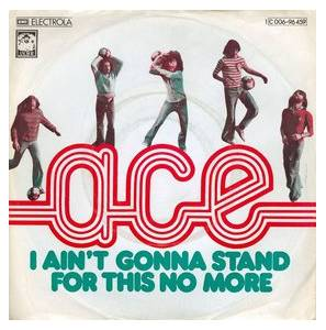 Cover - Ace: I Ain't Gonna Stand For This No More