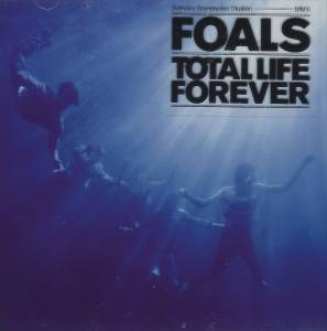 Cover - Foals: Total Life Forever