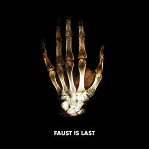 Faust: Faust Is Last - Cover