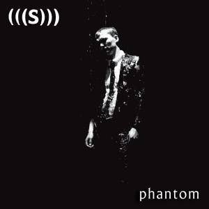 Cover - (((S))): Phantom