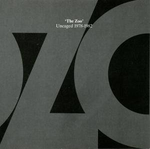 'The Zoo' Uncaged 1978-1982 - Cover