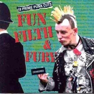 Fun, Filth And Fury - Cover