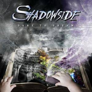 Shadowside: Dare To Dream - Cover