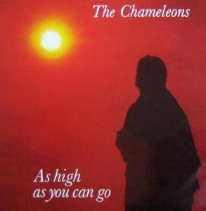 Cover - Chameleons, The: As High As You Can Go