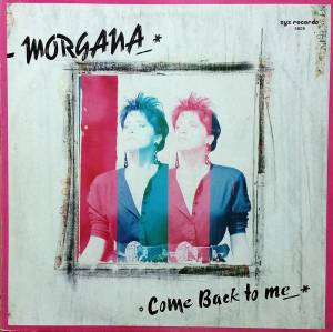 Cover - Morgana: Come Back To Me