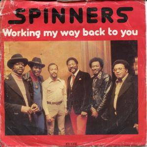 The Spinners: Working My Way Back To You - Cover
