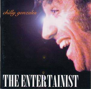 Cover - Chilly Gonzales: Entertainist, The