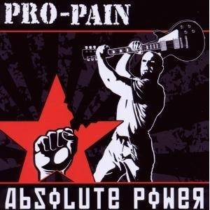 Pro-Pain: Absolute Power - Cover