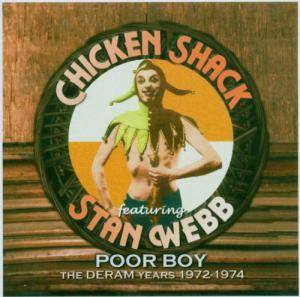 Cover - Chicken Shack Feat. Stan Webb: Poor Boy (The Deram Years 1972-1974)