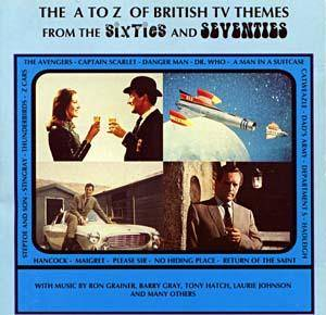 Cover - Bob Leaper Orchestra, The: A To Z Of British TV Themes From The Sixties And Seventies, The
