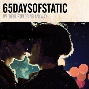 65daysofstatic: We Were Exploding Anyway - Cover